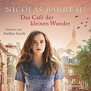 Das Café der kleinen Wunder Hörbuch