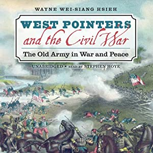 West Pointers and the Civil War Audiobook