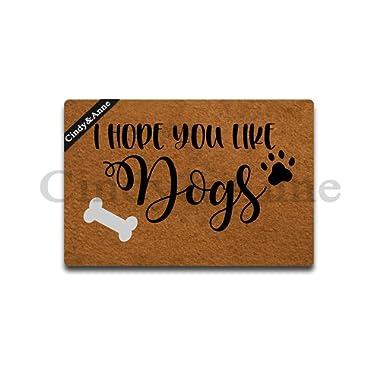 Cindy&Anne I Hope You Like Dogs Doormat Dogs Lover Doormat Creative Designed Door Mat Indoor Outdoor Decorative Doormat Non-Slip Rubber Door Mat 23.6  x 15.7