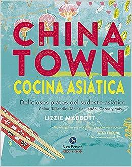 Chinatown. Cocina asiática: Lizzie Mabbott: 9788415887096: Amazon.com: Books
