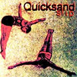 Slip by Quicksand (1993-02-09)
