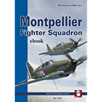 Montpellier Fighter Squadron (Blue Series Book 7108)