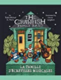 The Crawfish Family Band * la Famille d'écrevisses Musicales, Todd-Michael St. Pierre, 9962690323
