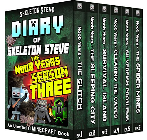 Minecraft Diary of Skeleton Steve the Noob Years - FULL Season Three (3): Unofficial Minecraft Books for Kids, Teens, & Nerds - Adventure Fan Fiction Diary ... Mobs Series Diaries - Bundle Box Sets 11) ()