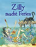 Zilly macht Ferien: Vierfarbiges Bilderbuch