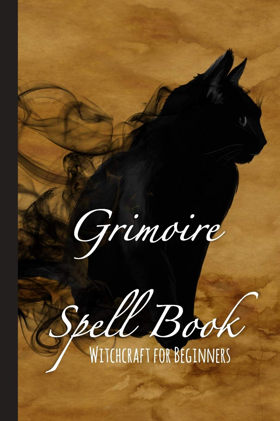 Grimoire Spell Book - Witchcraft For Beginners: Book of