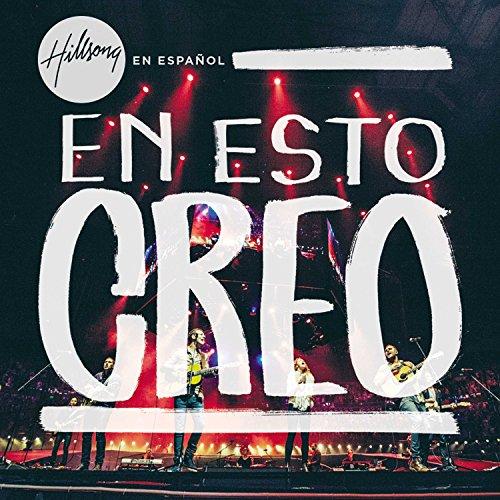 En Esto Creo by Hillsong
