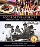Foods of the Americas%3A Native Recipes