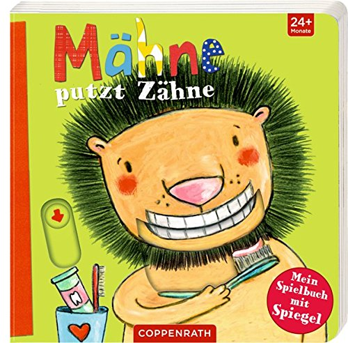 Mähne putzt Zähne: Mein Spielbuch mit Spiegel