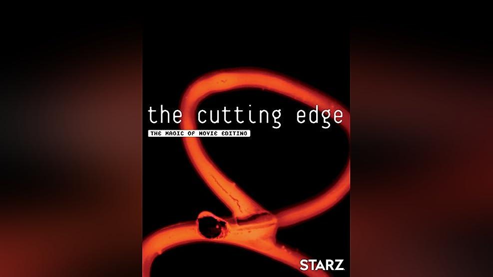 Cutting Edge: The Magic of Movie Editing