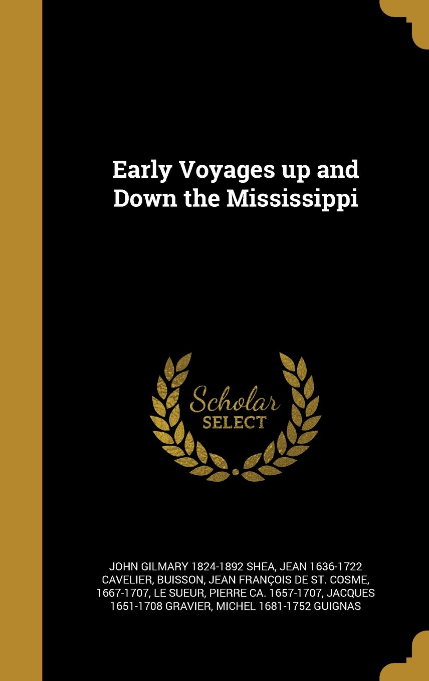 Read Online Early Voyages Up and Down the Mississippi PDF