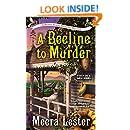 A Beeline to Murder (A Henny Penny Farmette Mystery Book 1)