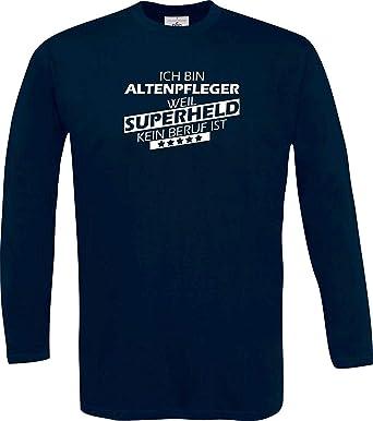 Shirtstown Camisa Larga Estoy Enfermera de Ancianos, Weil Superheld sin Trabajo ist: Amazon.es: Ropa y accesorios