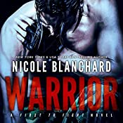 Warrior: First to Fight, Book 1   Nicole Blanchard