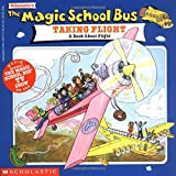 img - for The Magic School Bus Taking Flight: A Book About Flight book / textbook / text book