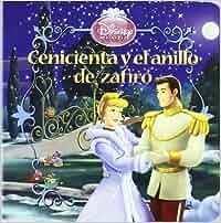 Cenicienta y el anillo de zafiro cuentos de princesas