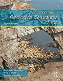 An Introduction to Geological Structures and Maps (Hodder Education Publication)