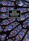 img - for Rose Windows (Art & Imagination) by Painton Cowen (1990-04-05) book / textbook / text book