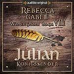 Julian - Königskinder (Das Spiel der Könige 2) | Rebecca Gablé,Florian Bald