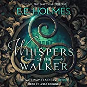 Whispers of the Walker: Gateway Trackers, Book 1 | E.E. Holmes