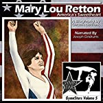 Mary Lou Retton: America's Sweetheart | Christine Dzidrums