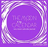 img - for The Moon Is My Calendar: New Moon Calendar / Journal book / textbook / text book