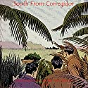 South from Corregidor Audiobook by John Morrill Narrated by John Wray