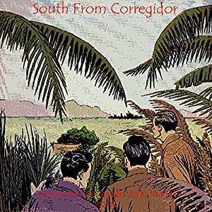 South from Corregidor Audiobook