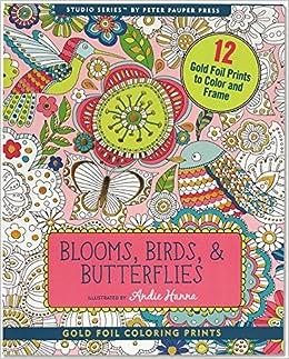 Amazon.com: Blooms, Birds, & Butterflies Foiled Coloring Prints (12 ...