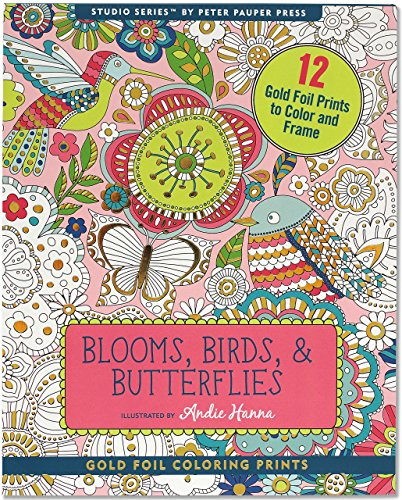 Blooms, Birds, & Butterflies Foiled Coloring Prints (12 frame-worthy designs) (Studio Series Gold Foil Coloring Prints)