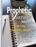 PROPHETIC JOURNALS Volume V, Shirley Lise, 1490484515
