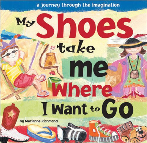 Read Online My Shoes Take Me Where I Want to Go pdf
