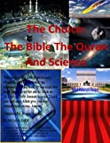 img - for The Choice: The Bible The Quran and Science book / textbook / text book