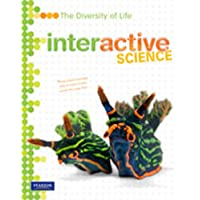 Middle Grade Science 2011 Diversity of Life: Student Edition;Interactive Science