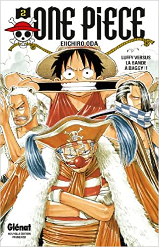 One Piece Edition Originale Tome 02 Luffy Versus La