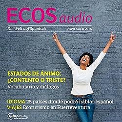 ECOS audio - Estados de ánimo. 11/16: Spanisch lernen Audio - Befindlichkeiten