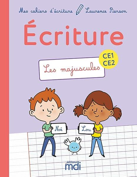 Mdi Mes Cahiers D Ecriture Ce1 Ce2 Les Majuscules 2019 Mes Cahiers D Ecriture French Edition Pierson Laurence 9782223113521 Amazon Com Books