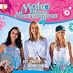 Der zweite Mondring (Mako - Einfach Meerjungfrau 9)