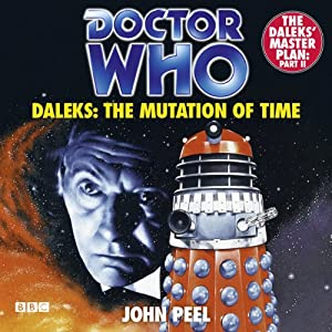 Doctor Who: Daleks - The Mutation of Time Audiobook