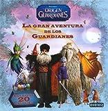 img - for El origen de los guardianes: la gran aventura de los guardianes book / textbook / text book