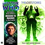 Doctor Who - The Lost Stories - Mission to Magnus | Philip Martin