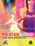 Manual de pilates: Suelo con implementos (Color)