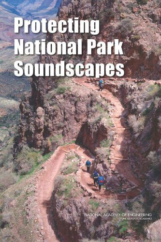 Protecting National Park Soundscapes (Volpe Steve)