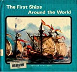 The First Ships Around the World, Walter D. Brownlee, 0822512041
