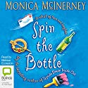 Spin the Bottle Audiobook by Monica McInerney Narrated by Melissa Eccleston