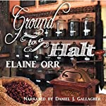 Ground to a Halt: Jolie Gentil Cozy Mystery Series, Book 8 | Elaine Orr