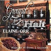 Ground to a Halt: Jolie Gentil Cozy Mystery Series, Book 8   Elaine Orr