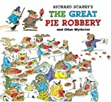 Richard Scarry's The Great Pie Robbery and Other Mysteries by Richard Scarry (2008-08-05)