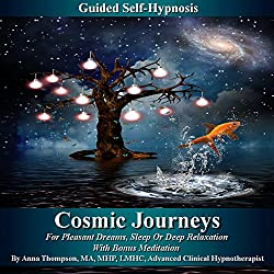 Cosmic Journeys Guided Self-Hypnosis