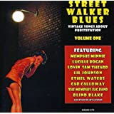Street Walker Blues: Vintage Songs About Prostitution Volume 1